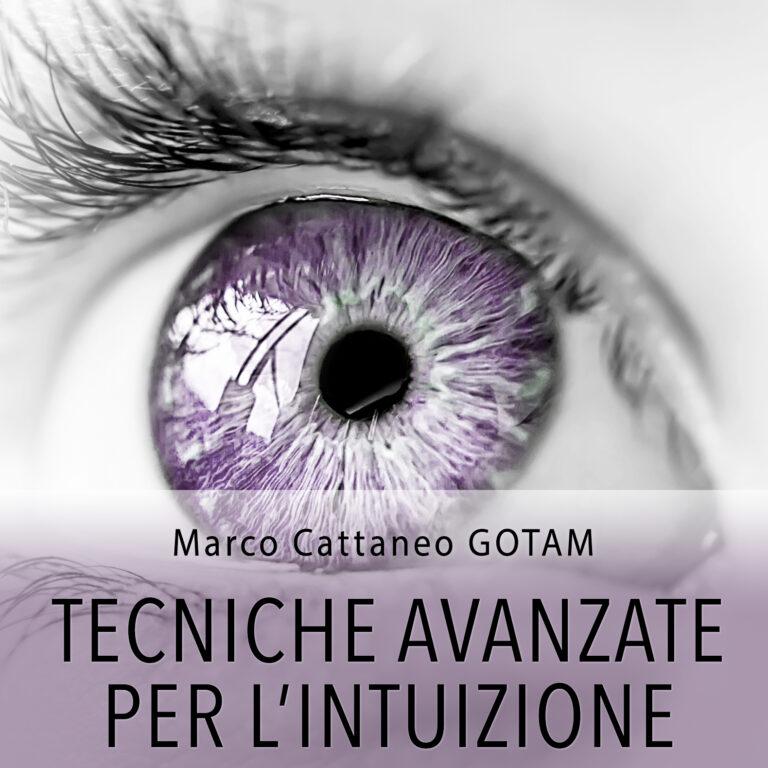 Tecniche Avanzate per l'Intuizione: Telepatia, Divinazione e Percezioni Extrasensoriali in Pratica